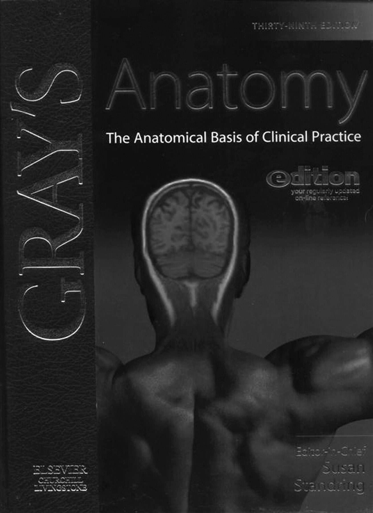 Grays Anatomy 39th Edition The Anatomical Basis Of Clinical